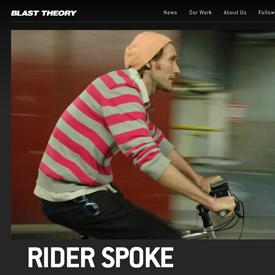 Blast Theory's Rider Spoke